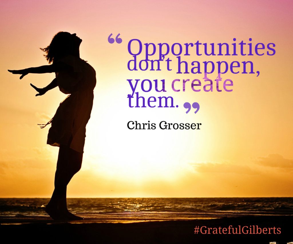 Create Opportunities!