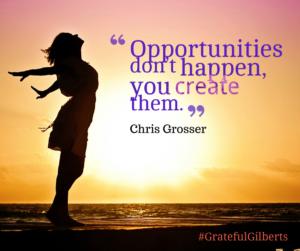 Create Opportunities!